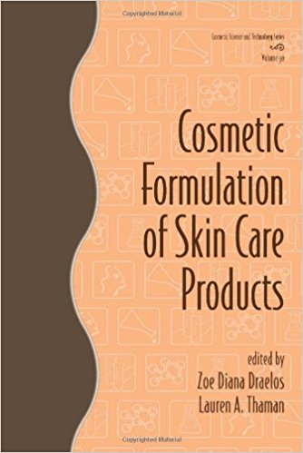 Cosmetic Formulation of Skin Care Products (Cosmetic Science and Technology Series Vol. 30) 1st Edition PDF