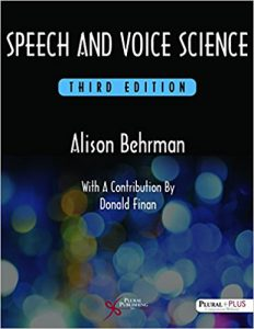 Speech and Voice Science 3rd Edition (PDF)