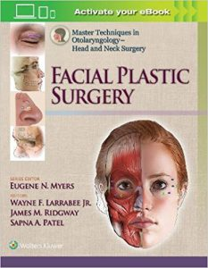 Master Techniques in Otolaryngology – Head and Neck Surgery: Facial Plastic Surgery EPUB