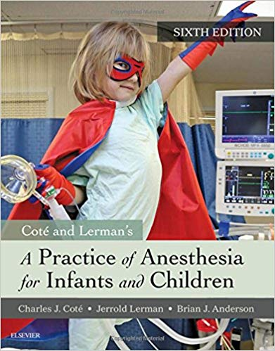 A Practice of Anesthesia for Infants and Children, 6e 6th Edition PDF
