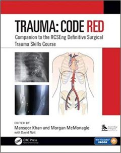 Trauma: Code Red: Companion to the RCSEng Definitive Surgical Trauma Skills Course PDF