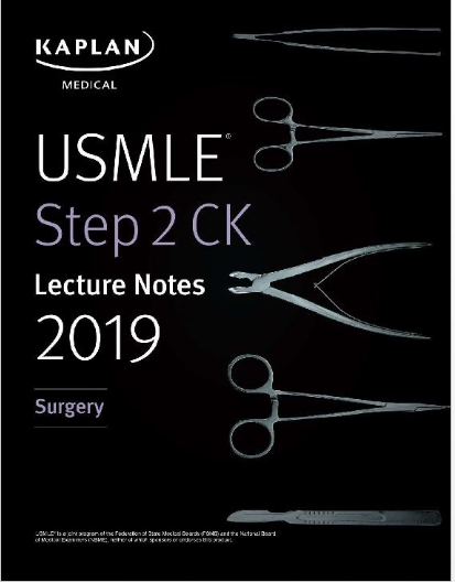 USMLE Step 2 CK Lecture Notes 2019: Surgery (Kaplan Test Prep) PDF Free download