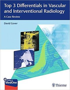 Top 3 Differentials in Vascular and Interventional Radiology: A Case Review pdf
