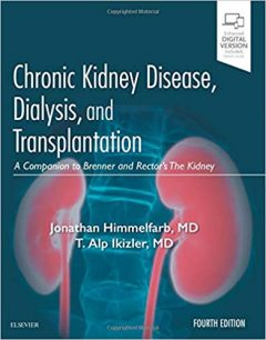 Chronic Kidney Disease, Dialysis, and Transplantation: A Companion to Brenner and Rector's The Kidney, 4th Edition PDF