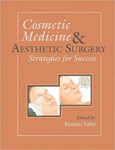 Cosmetic Medicine and Aesthetic Surgery: Strategies for Success  Edition PDF