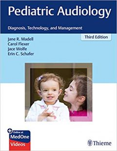 Video & PDF Pediatric Audiology: Diagnosis, Technology, and Management, 3rd Edition