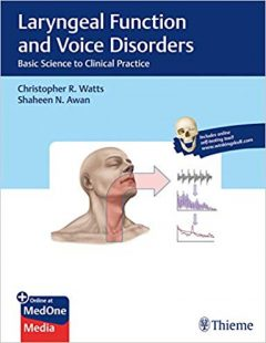 Video & PDF Laryngeal Function and Voice Disorders: Basic Science to Clinical Practice