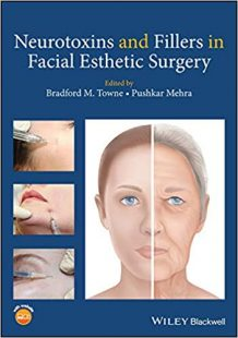 Neurotoxins and Fillers in Facial Esthetic Surgery PDF
