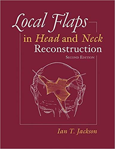 Local Flaps in Head and Neck Reconstruction 2nd Edition PDF