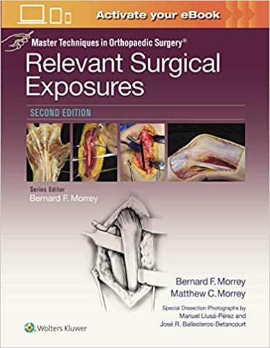 Master Techniques in Orthopaedic Surgery: Relevant Surgical Exposures Second Edition PDF