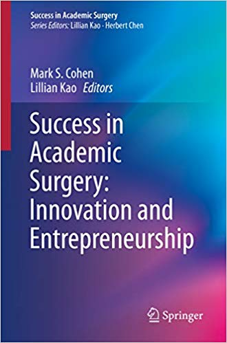 Success in Academic Surgery: Innovation and Entrepreneurship