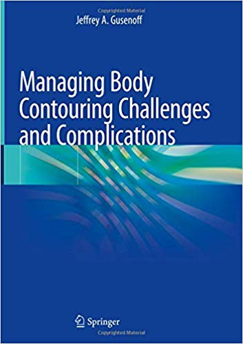 Managing Body Contouring Challenges and Complications 1st ed. 2019 Edition PDF