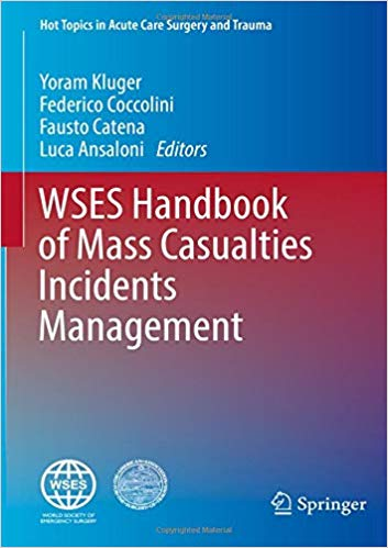 WSES Handbook of Mass Casualties Incidents Management (Hot Topics in Acute Care Surgery and Trauma) PDF