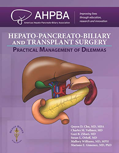 Hepato-Pancreato-Biliary and Transplant Surgery: Practical Management of Dilemmas PDF