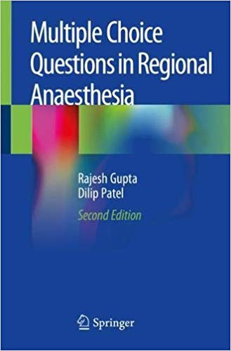 Multiple Choice Questions in Regional Anaesthesia 2nd ed. 2020 Edition PD