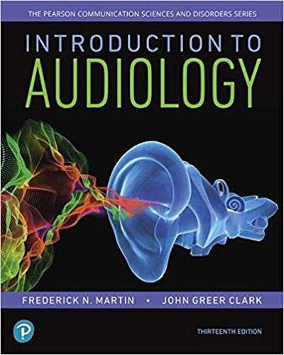 Introduction to Audiology (13th Edition) (Pearson Communication Sciences and Disorders) 13th Edition PDF