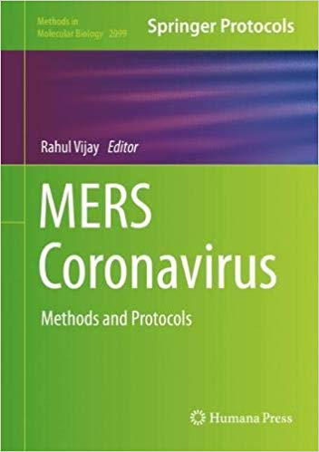 MERS Coronavirus: Methods and Protocols (Methods in Molecular Biology) 1st ed. 2020 Edition PDF