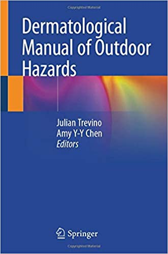 Dermatological Manual of Outdoor Hazards 1st ed. 2020 Edition PDF