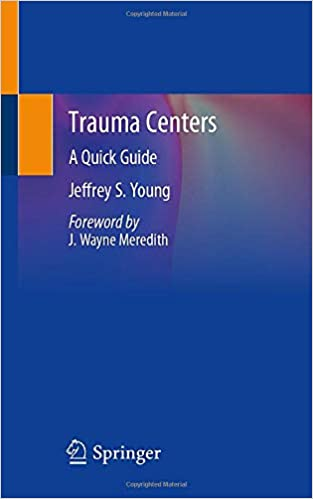 Trauma Centers: A Quick Guide 2020 PDF