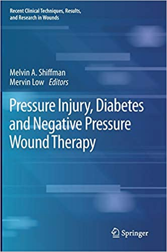Pressure Injury, Diabetes and Negative Pressure Wound Therapy (Recent Clinical Techniques, Results, and Research in Wounds (3)) 1st ed. 2020 Edition PDF