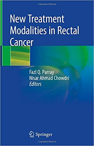 New Treatment Modalities in Rectal Cancer 1st ed. 2020 Edition PDF