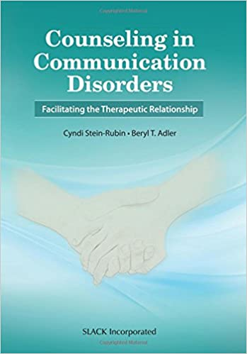 Counseling in Communication Disorders: Facilitating the Therapeutic Relationship 1st Edition PDF
