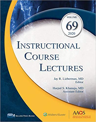 Instructional Course Lectures, Volume 69: Print + Ebook with Multimedia 1st Edition PDF