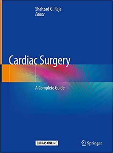 Cardiac Surgery: A Complete Guide 1st ed. 2020 Edition PDF