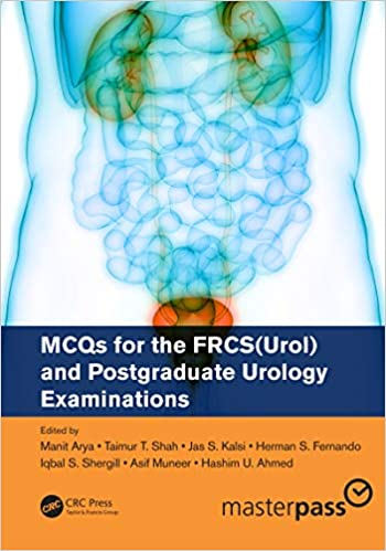 MCQs for the FRCS(Urol) and Postgraduate Urology Examinations 1st Edition PDF