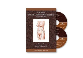 Wall Breast and Body Contouring Video Library, Volume 1