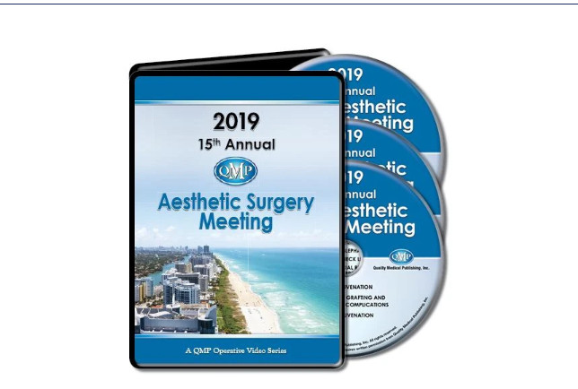 2019 QMP Aesthetic Surgery Meeting Videos