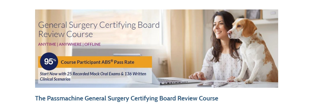 The Passmachine General Surgery Certifying Board Review Course