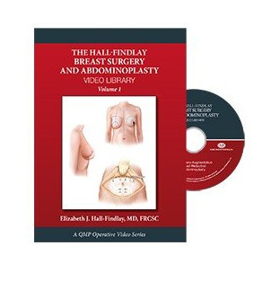 Hall-Findlay Breast Surgery and Abdominoplasty Video Library