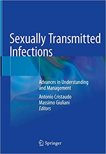 Sexually Transmitted Infections: Advances in Understanding and Management 1st ed. 2020 Edition PDF