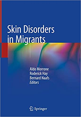 Skin Disorders in Migrants 1st ed. 2020 Edition PDF