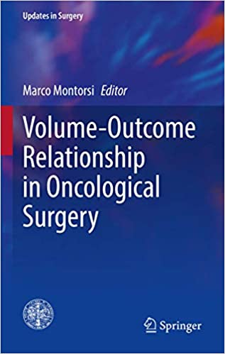 Volume-Outcome Relationship in Oncological Surgery 1st ed. 2021 Edition PDF