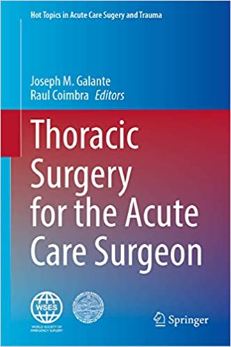 Thoracic Surgery for the Acute Care Surgeon 1st ed. 2021 Edition PDF