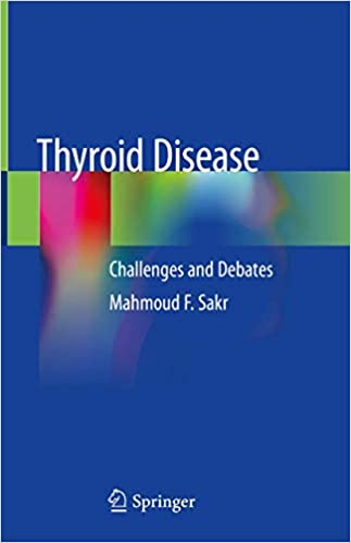 Thyroid Disease: Challenges and Debates 1st ed. 2020 Edition PDF