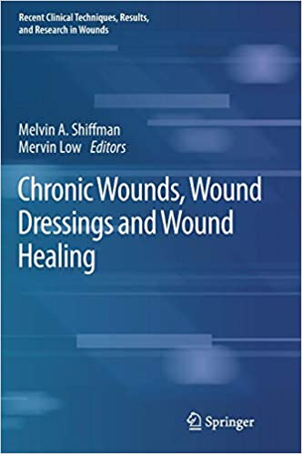 Chronic Wounds, Wound Dressings and Wound Healing 1st ed. 2021 Edition PDF