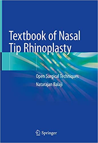 Textbook of Nasal Tip Rhinoplasty: Open Surgical Techniques 1st ed. 2020 Edition PDF