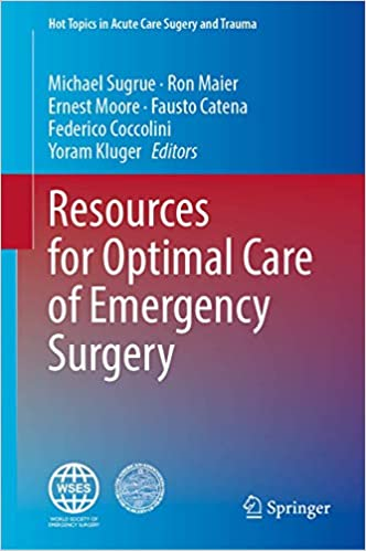 Resources for Optimal Care of Emergency Surgery 1st ed. 2020 Edition PDF