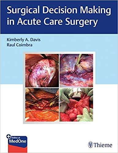 Surgical Decision Making in Acute Care Surgery 1st Edition PDF